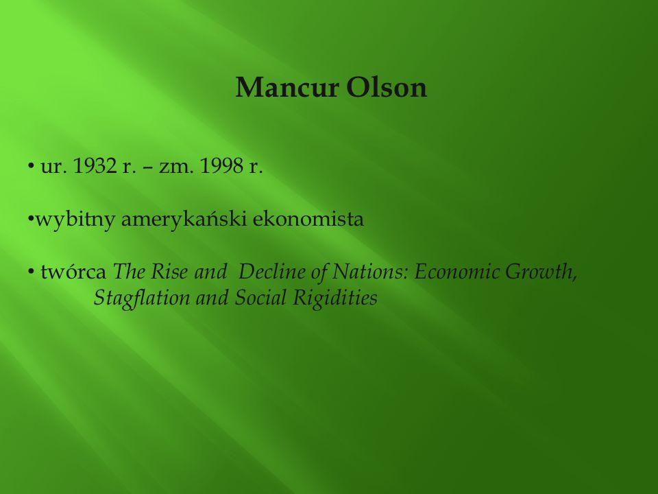 Mancur Olson ur. 1932 r. – zm. 1998 r. wybitny amerykański ekonomista