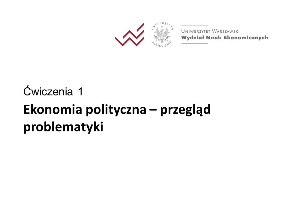 Ekonomia polityczna – przegląd problematyki