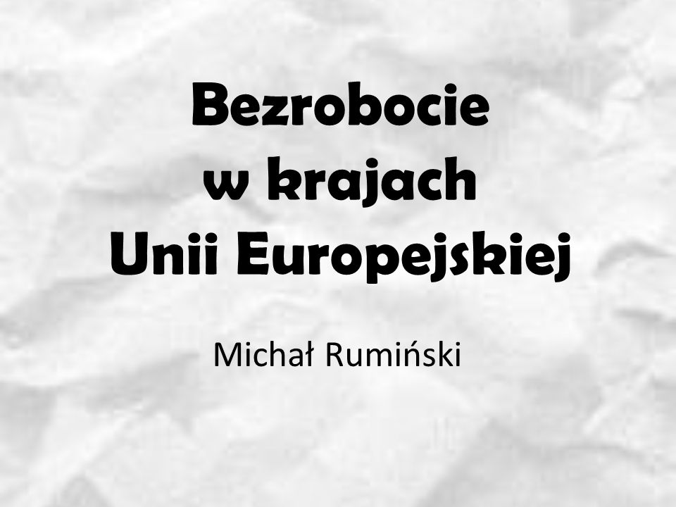 Bezrobocie w krajach Unii Europejskiej
