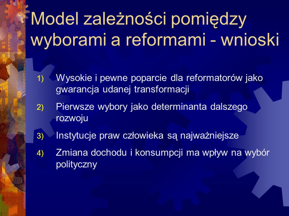 Model zależności pomiędzy wyborami a reformami - wnioski