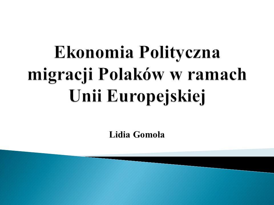 Ekonomia Polityczna migracji Polaków w ramach Unii Europejskiej