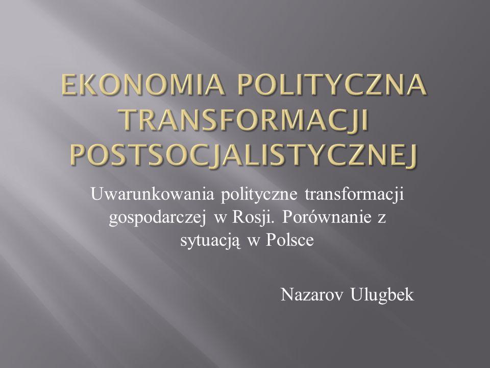 Ekonomia polityczna transformacji postsocjalistycznej