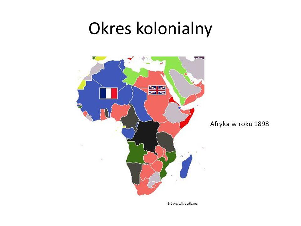 Okres kolonialny Afryka w roku 1898 Źródło: wikipedia.org