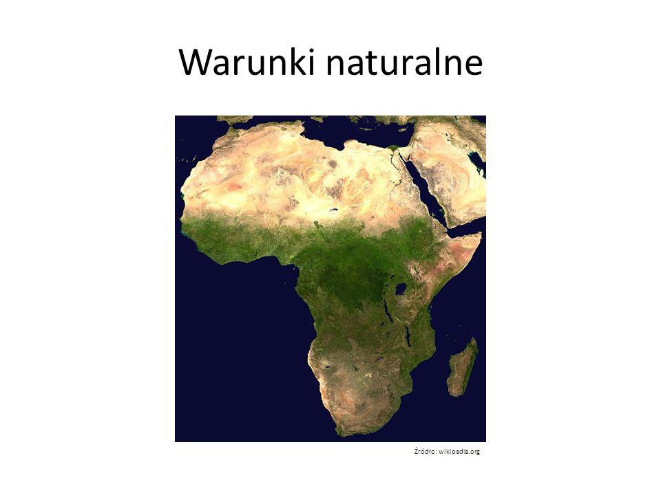 Warunki naturalne Źródło: wikipedia.org