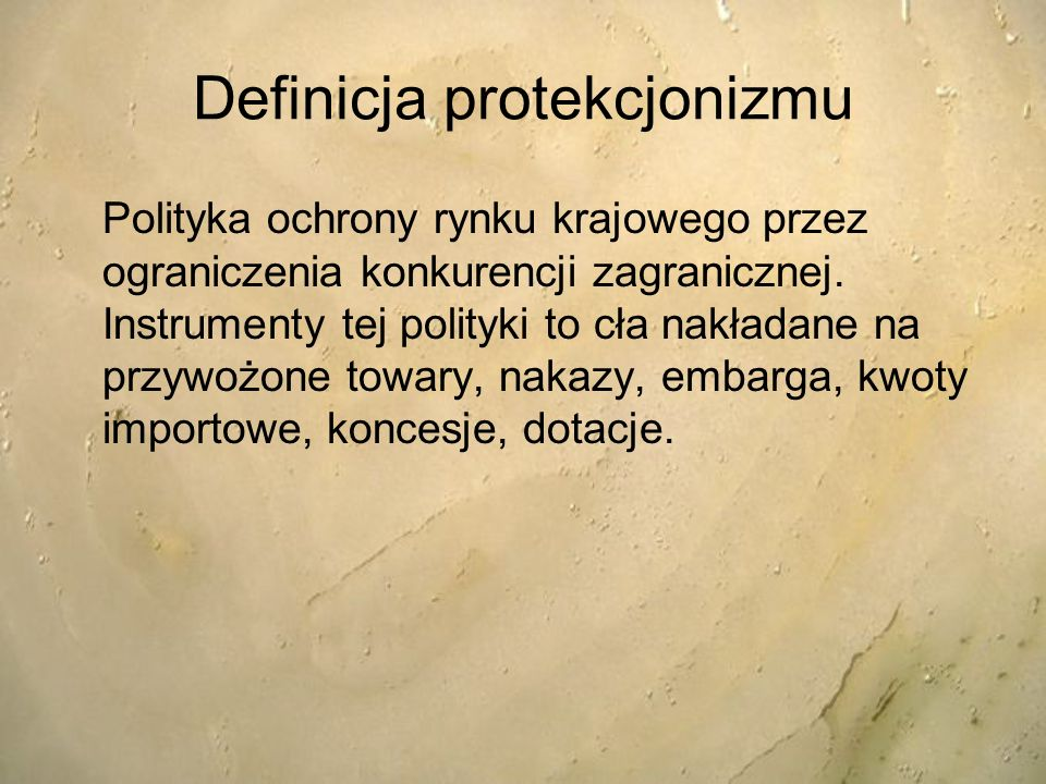 Definicja protekcjonizmu