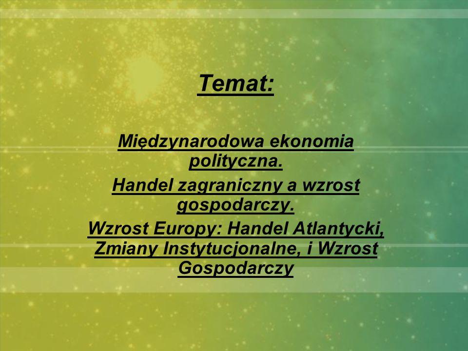 Temat: Międzynarodowa ekonomia polityczna.