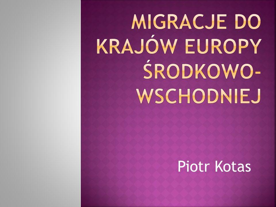 Migracje do krajów Europy Środkowo-Wschodniej