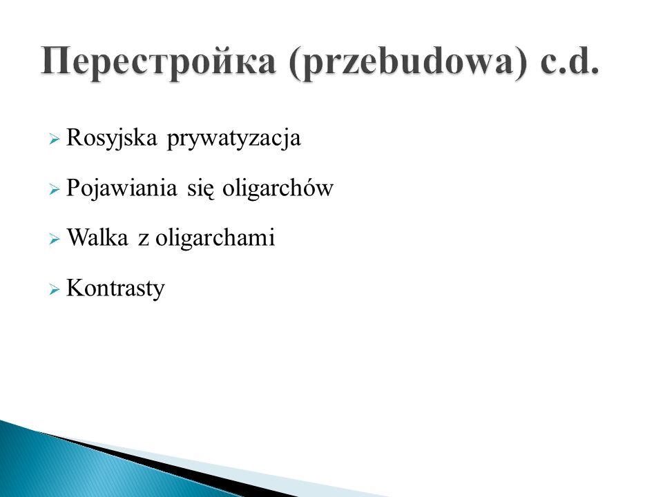 Перестройка (przebudowa) c.d.