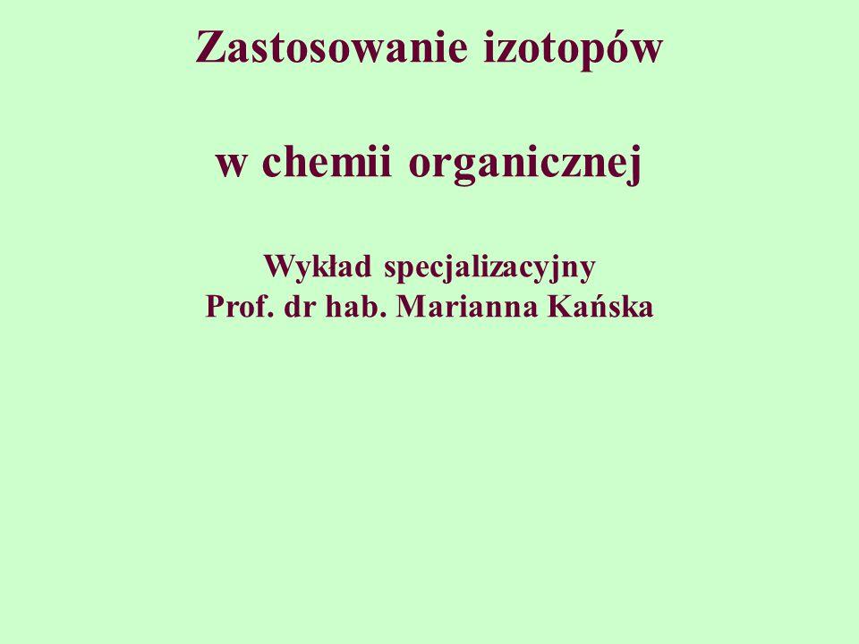 Zastosowanie izotopów w chemii organicznej