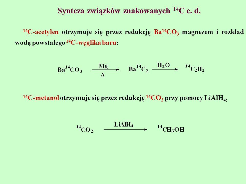 Synteza związków znakowanych 14C c. d.