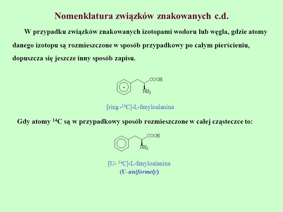 Nomenklatura związków znakowanych c.d.