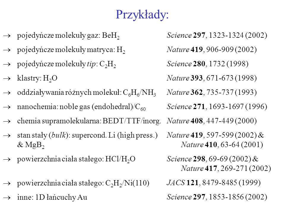 Przykłady: pojedyńcze molekuły gaz: BeH2