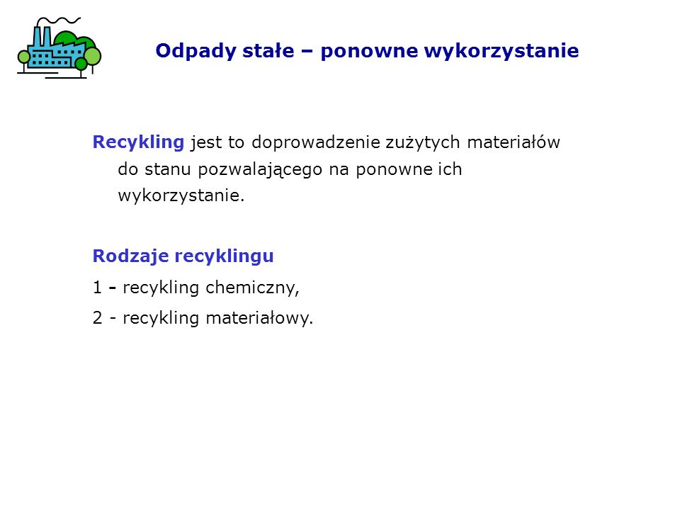 Odpady stałe – ponowne wykorzystanie