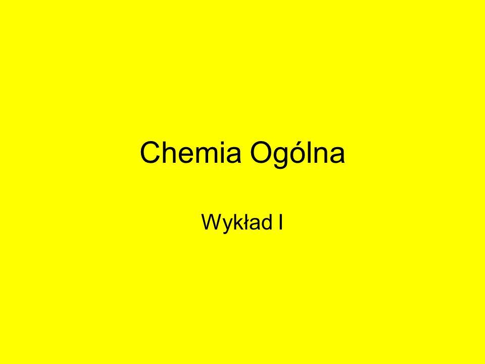 Chemia Ogólna Wykład I