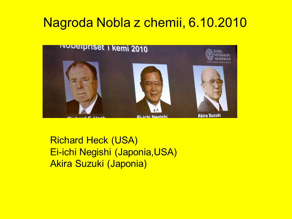Nagroda Nobla z chemii, 6.10.2010 Richard Heck (USA)