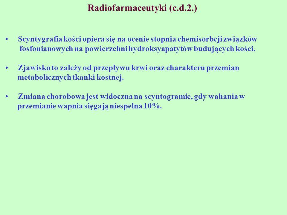Radiofarmaceutyki (c.d.2.)