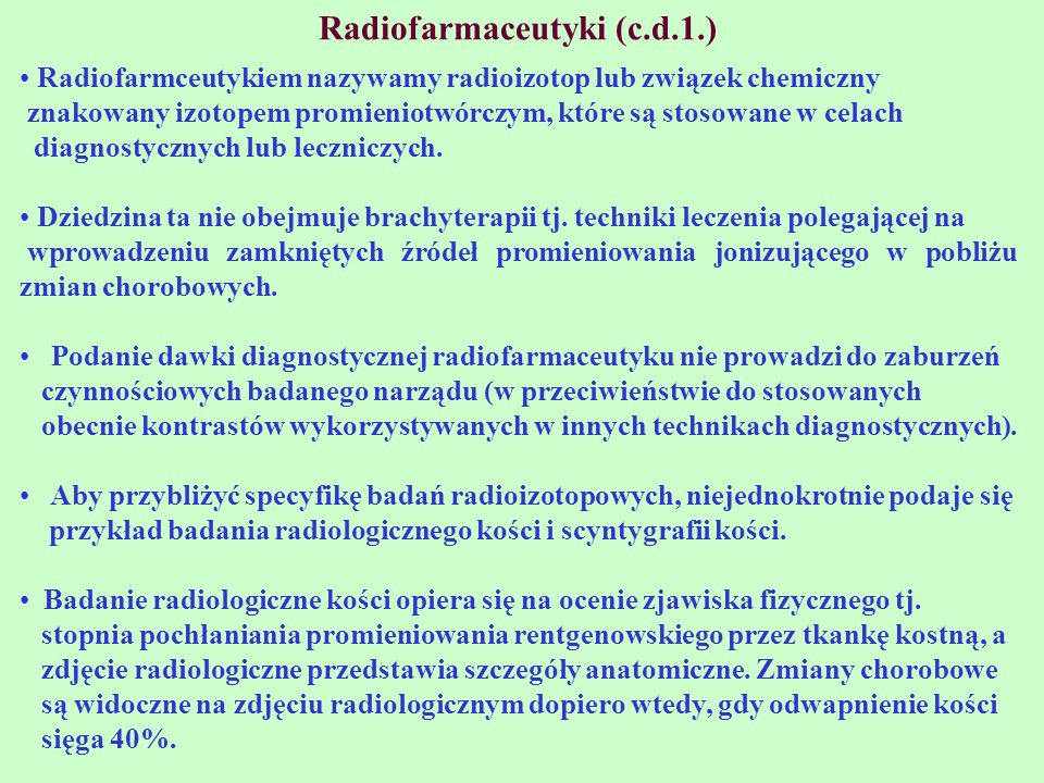 Radiofarmaceutyki (c.d.1.)