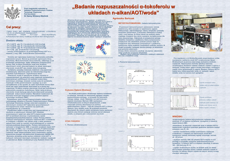 """""""Badanie rozpuszczalności α-tokoferolu w układach n-alkan/AOT/woda"""