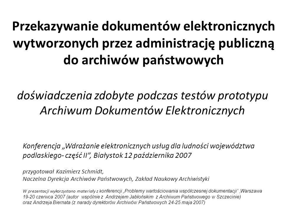 Przekazywanie dokumentów elektronicznych wytworzonych przez administrację publiczną do archiwów państwowych