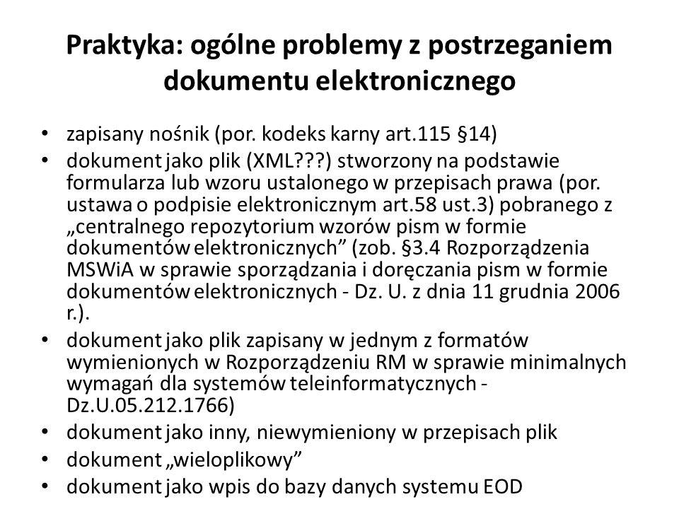 Praktyka: ogólne problemy z postrzeganiem dokumentu elektronicznego