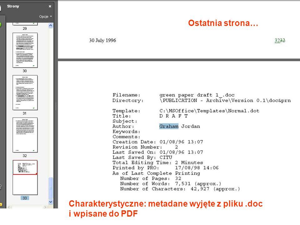 Ostatnia strona… Charakterystyczne: metadane wyjęte z pliku .doc i wpisane do PDF