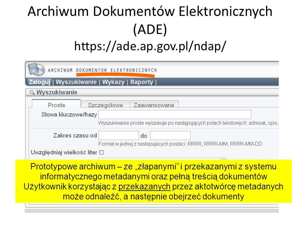 Archiwum Dokumentów Elektronicznych (ADE) https://ade.ap.gov.pl/ndap/