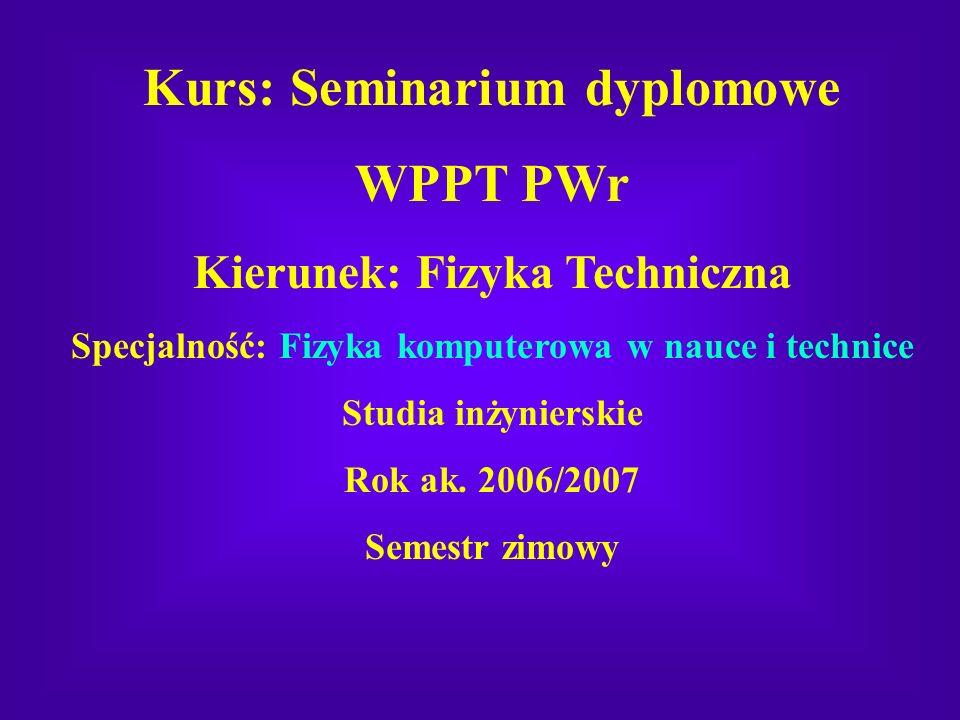 Kurs: Seminarium dyplomowe WPPT PWr