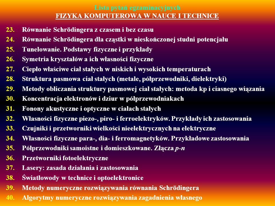 Lista pytań egzaminacyjnych FIZYKA KOMPUTEROWA W NAUCE I TECHNICE