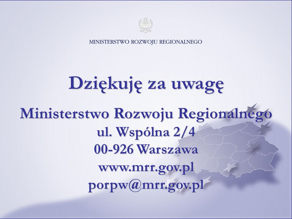 Dziękuję za uwagęMinisterstwo Rozwoju Regionalnego ul.