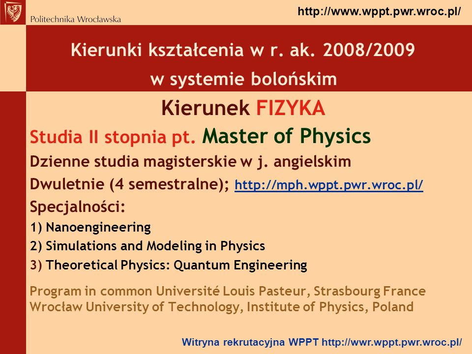 Kierunek FIZYKA Kierunki kształcenia w r. ak. 2008/2009