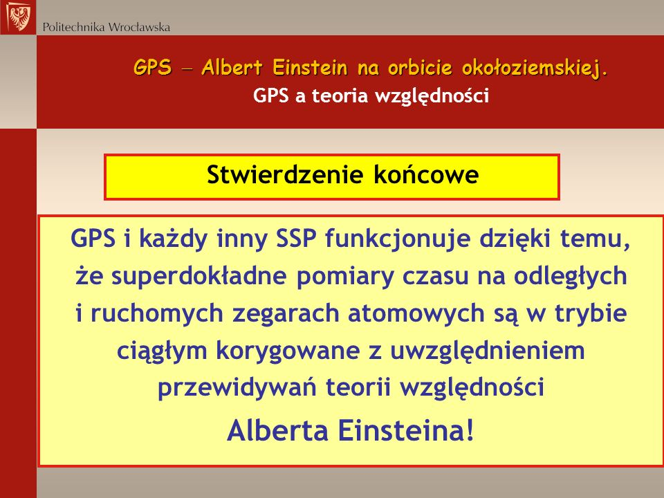 Alberta Einsteina! Stwierdzenie końcowe