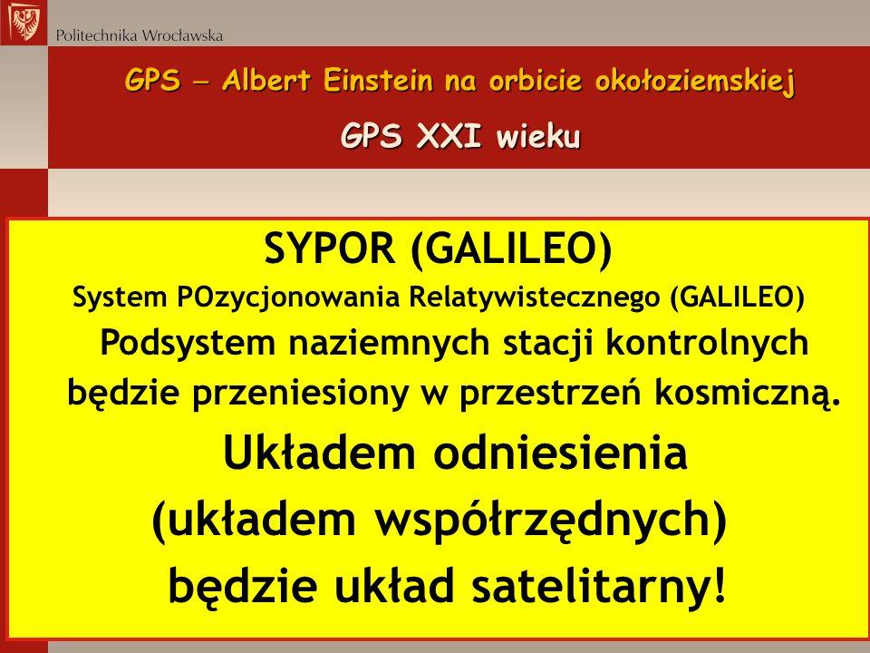 GPS  Albert Einstein na orbicie okołoziemskiej GPS XXI wieku