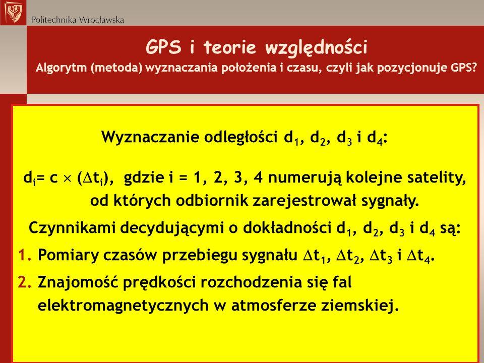 GPS i teorie względności Algorytm (metoda) wyznaczania położenia i czasu, czyli jak pozycjonuje GPS