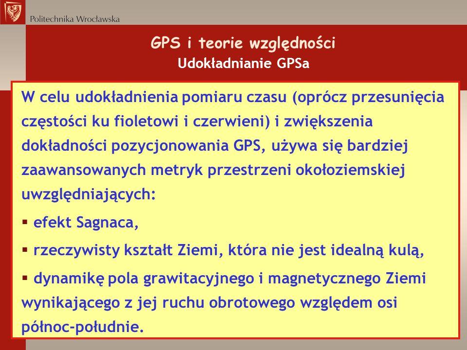 GPS i teorie względności Udokładnianie GPSa