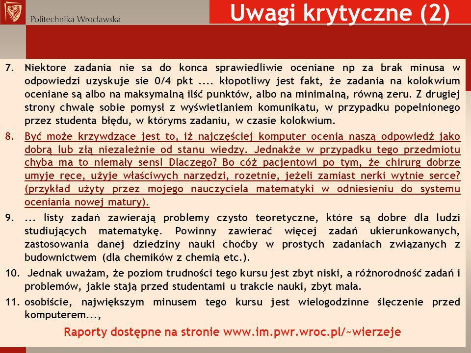 Raporty dostępne na stronie www.im.pwr.wroc.pl/~wierzeje