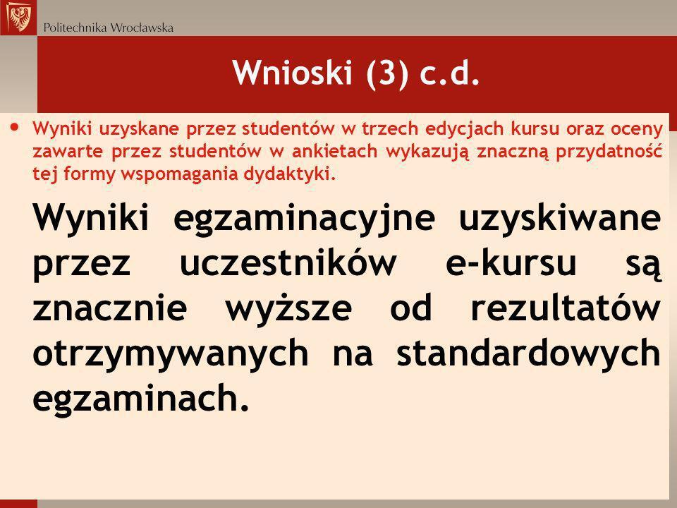 Wnioski (3) c.d.