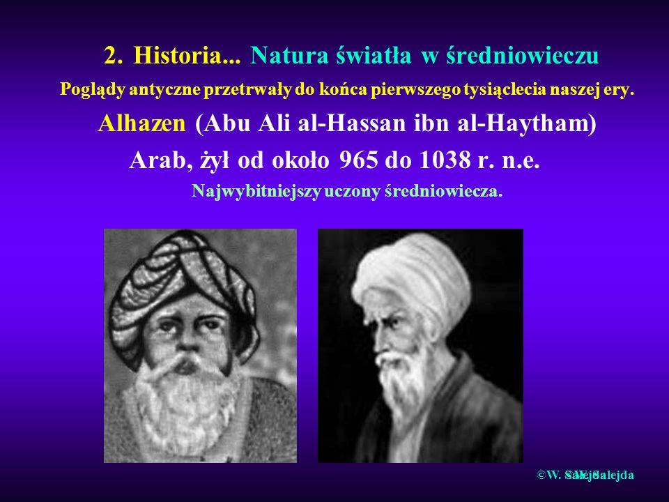 2. Historia... Natura światła w średniowieczu