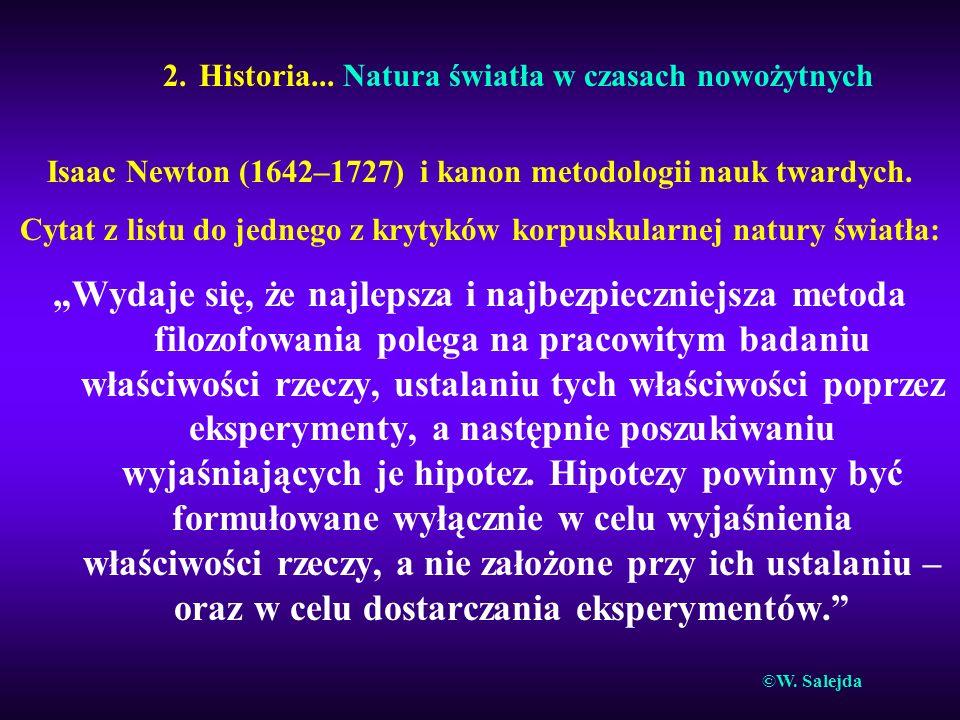2. Historia... Natura światła w czasach nowożytnych