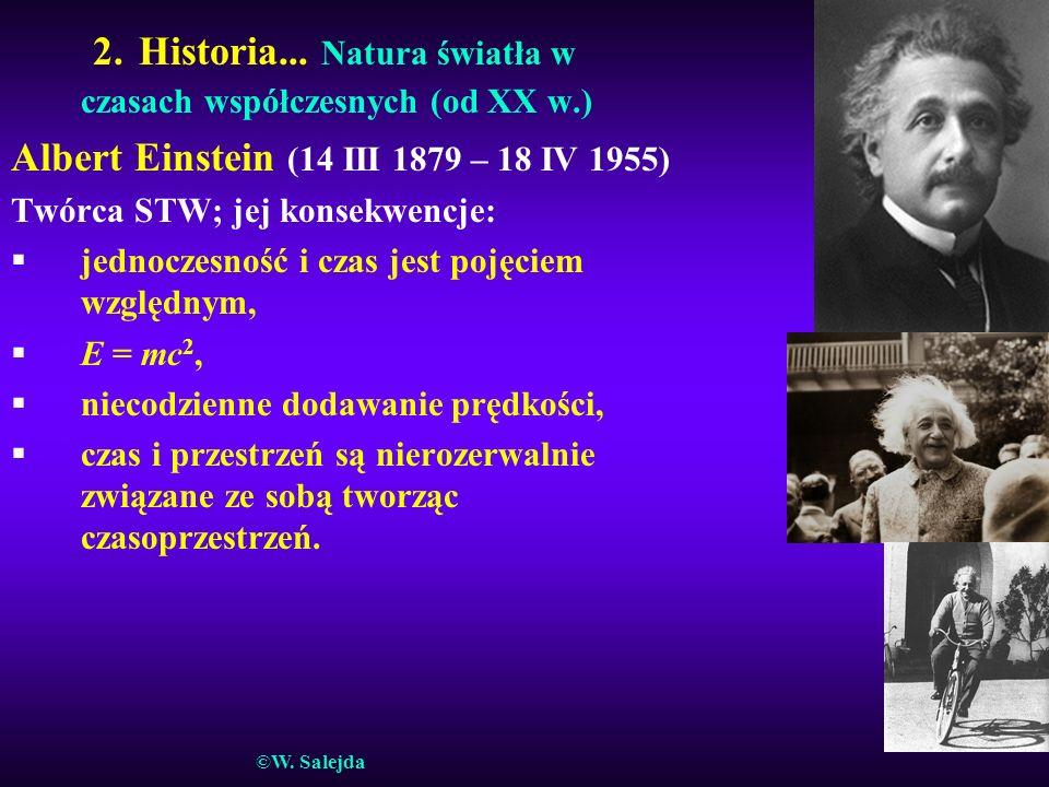 2. Historia... Natura światła w czasach współczesnych (od XX w.)