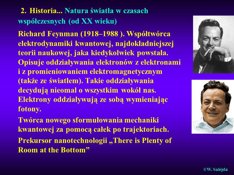 2. Historia... Natura światła w czasach współczesnych (od XX wieku)