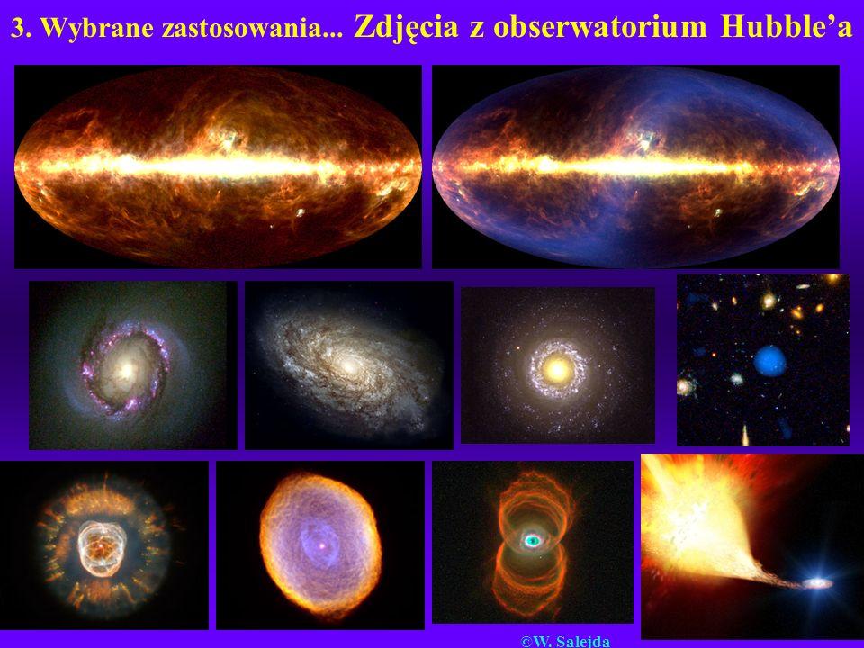 3. Wybrane zastosowania... Zdjęcia z obserwatorium Hubble'a
