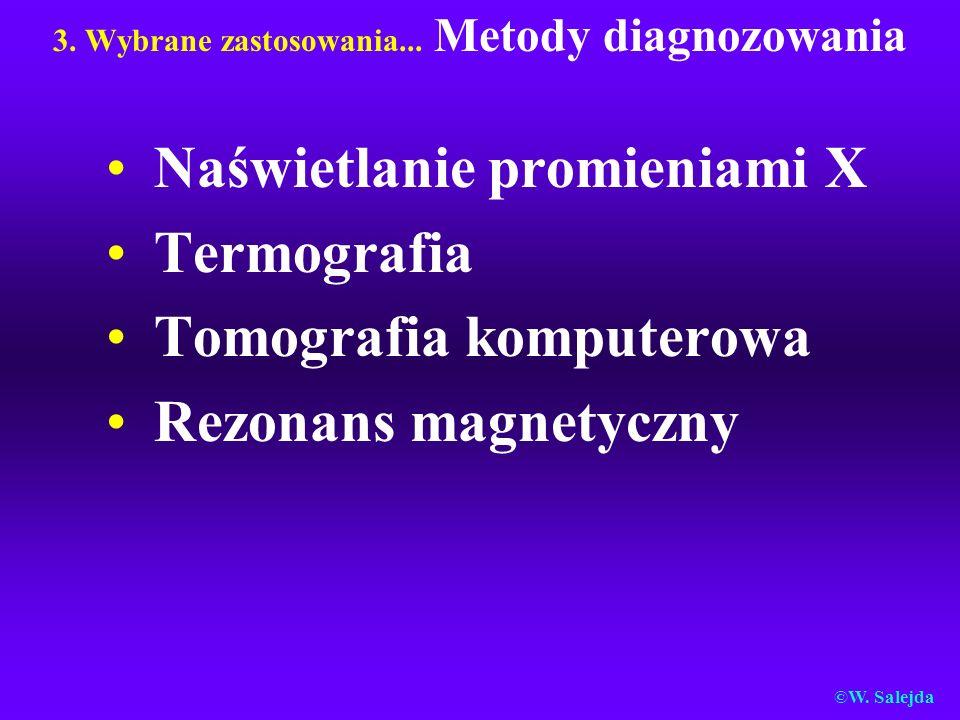 3. Wybrane zastosowania... Metody diagnozowania