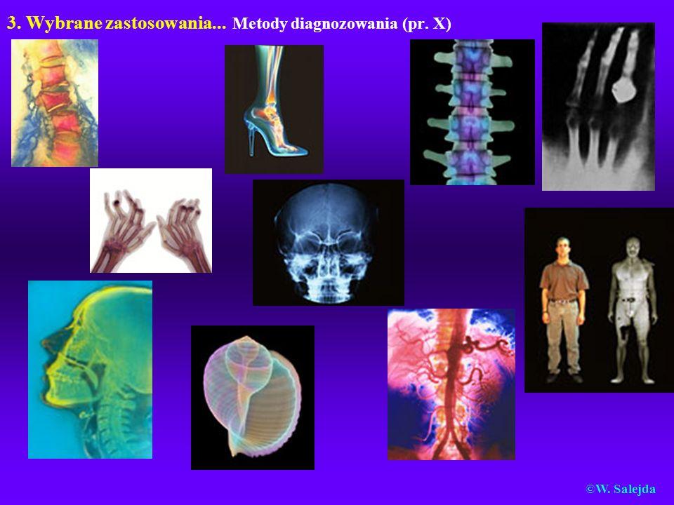 3. Wybrane zastosowania... Metody diagnozowania (pr. X)