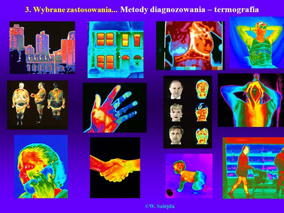 3. Wybrane zastosowania... Metody diagnozowania – termografia