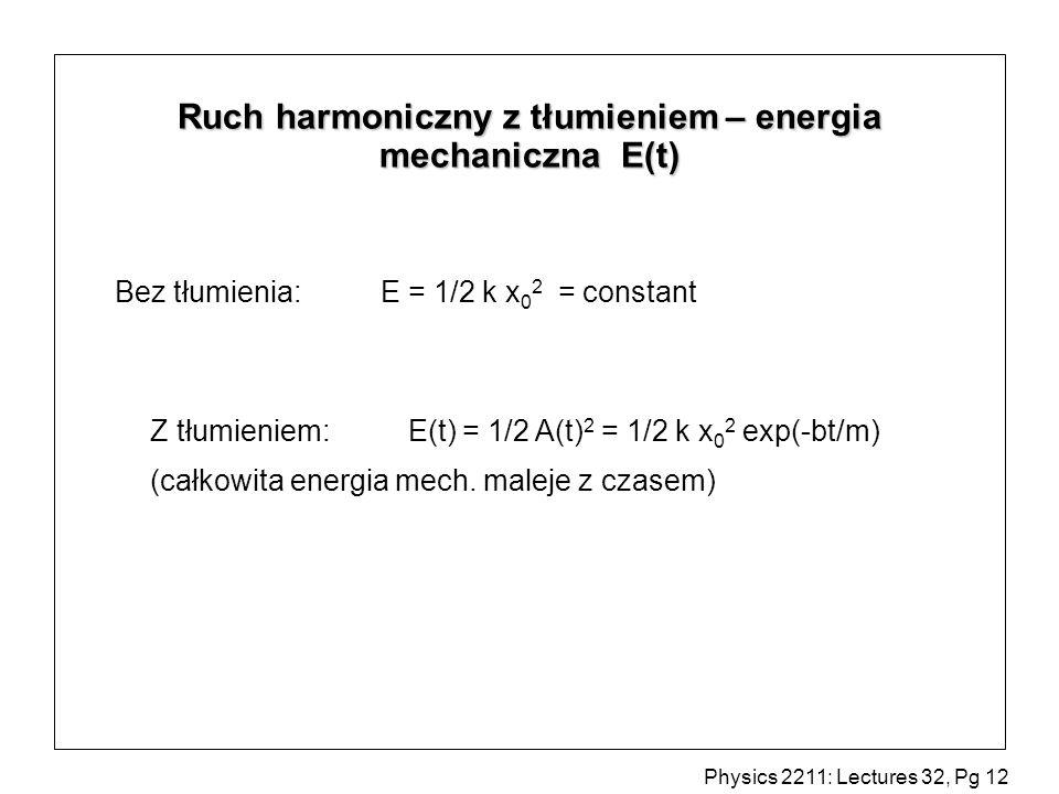 Ruch harmoniczny z tłumieniem – energia mechaniczna E(t)