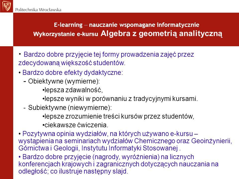E-learning  nauczanie wspomagane informatycznie Wykorzystanie e-kursu Algebra z geometrią analityczną