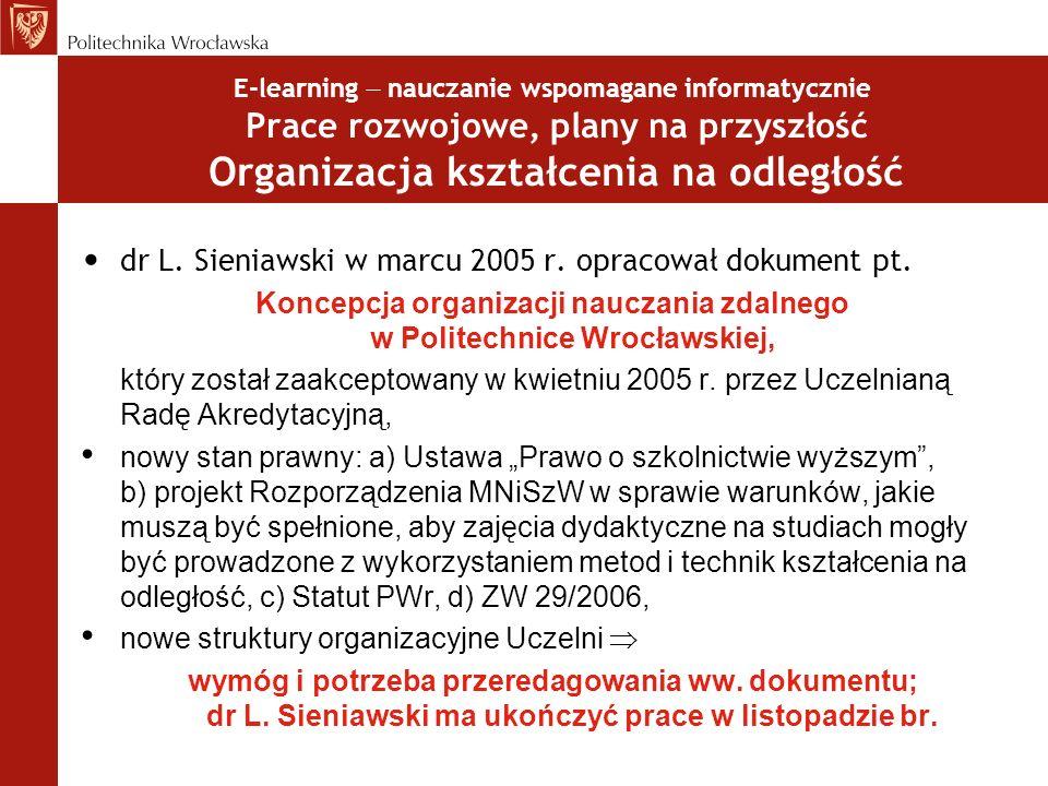 Koncepcja organizacji nauczania zdalnego w Politechnice Wrocławskiej,