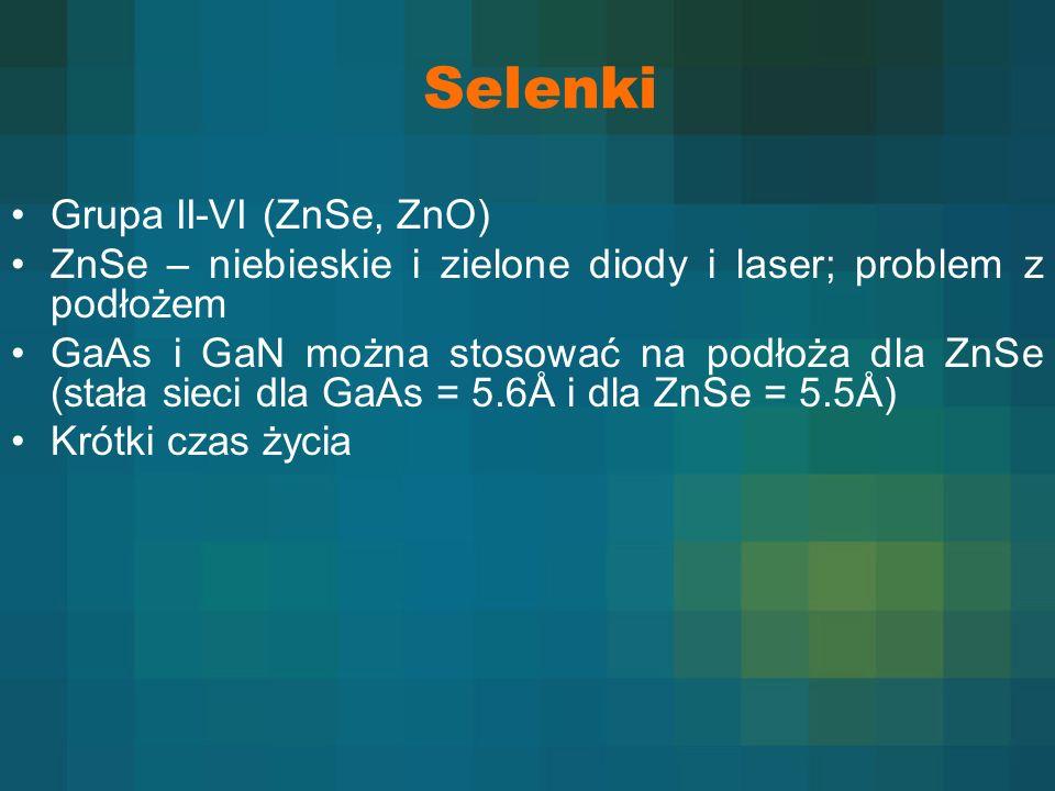 Selenki Grupa II-VI (ZnSe, ZnO)