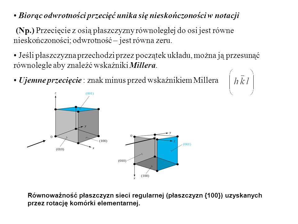 • Biorąc odwrotności przecięć unika się nieskończoności w notacji
