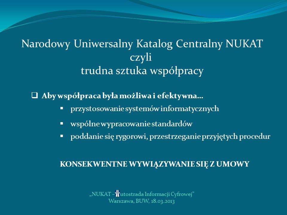 Narodowy Uniwersalny Katalog Centralny NUKAT czyli